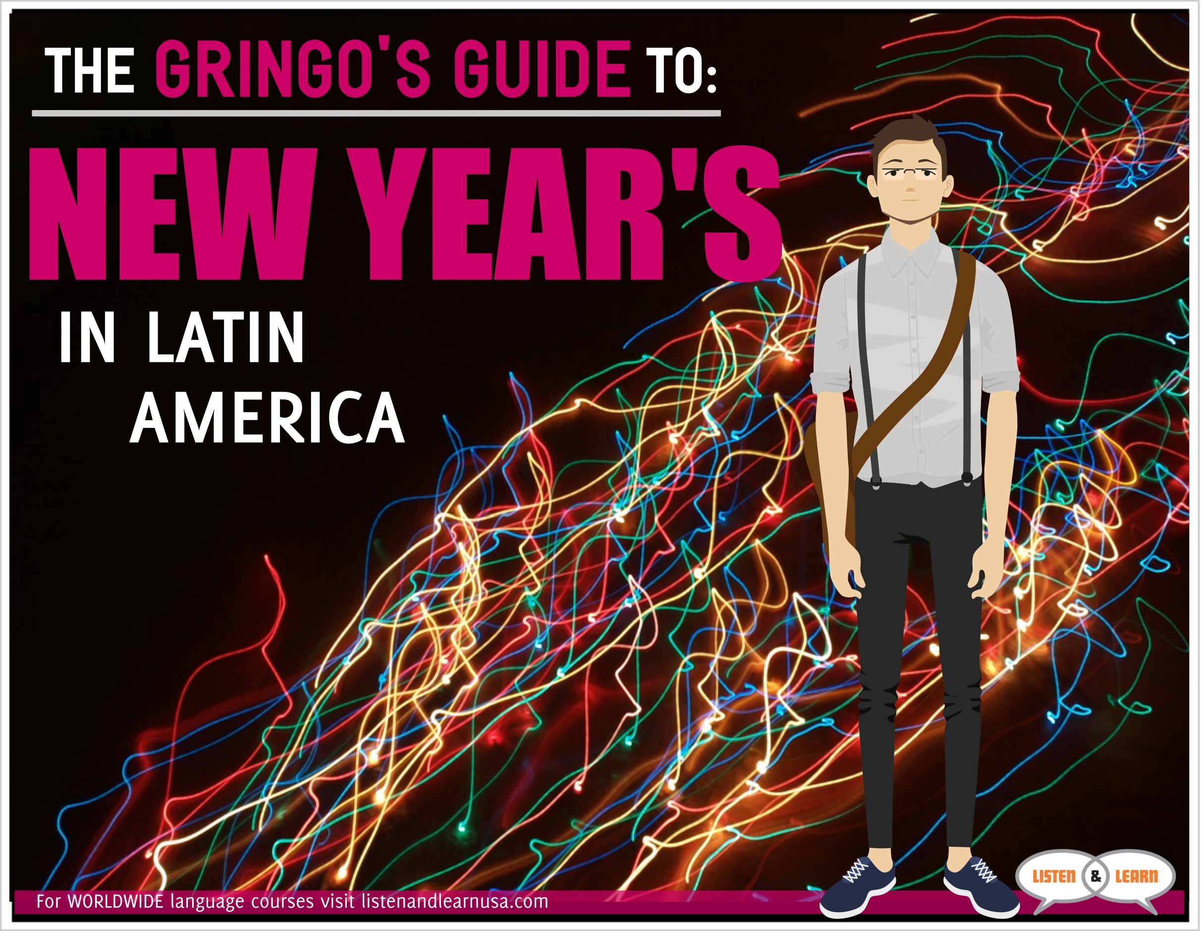 The Gringo's Guide to New Year's Traditions in Latin ...